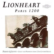 Paris 1200 - Chant And Polyphony From 12th Century France