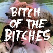 Bitch of the Bitches