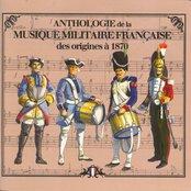 Anthologie de la musique militaire française des origines à 1870