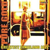 Pure Gold - Greatest Dixieland Jazz, Vol. 1