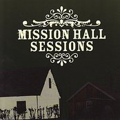 Mission Hall Sessions