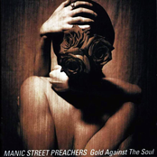 album Gold Against the Soul by Manic Street Preachers