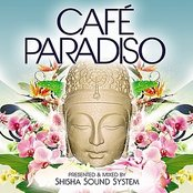 Caf�� Paradiso - Luxury Chilled Grooves - Compiled By Shisha Sound System