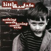 album Nothing Worth Having Comes Easy by Little Man Tate