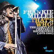 Frankie Miller...That's Who! The Complete Chrysalis Recordings (1973-1980)