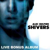 Shivers - Live Bonus Album (Uebel & Gefaehrlich, Hamburg, Germany)