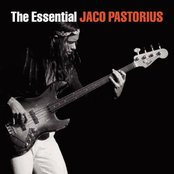 The Essential Jaco Pastorius
