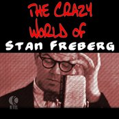 The Crazy World Of Stan Freberg