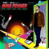 """Clinton Sparks and DJ Benzi present: Mike Posner """"One Foot Out the Door"""""""