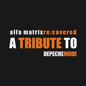Alfa Matrix Re:Covered - A Tribute to Depeche Mode