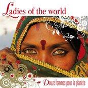 Ladies of the World (Douze femmes pour la planète)