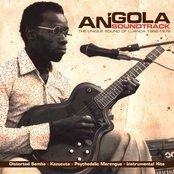 Angola Soundtrack: The Unique Sound of Luanda (1968-1976)