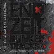 Endzeit Bunkertracks - Act IV: The Alfa Matrix Selection
