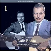 The Music of Brazil / The Guitar of Luiz Bonfá, Volume 1 / Recordings 1957 - 1958