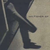 The Ian Fisher EP