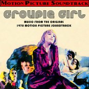 Groupie Girl (Music From The Original 1970 Motion Picture Soundtrack)