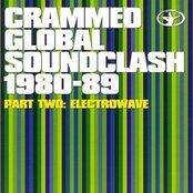 Crammed Global Soundclash 1980-89 Vol. 2 - Electrowave