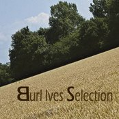 Burl Ives Selection