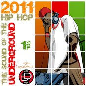THE SOUND OF THE UNDERGROUND 2011 (HIP HOP SIZE) Vol. 1