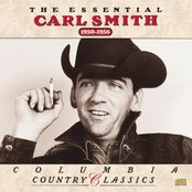 The Essential Carl Smith  1950-1956