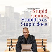 Stupid is as Stupid does