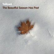 The Beautiful Season Has Past