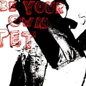 Be Your Own Pet