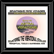 BMV Series 7 - Astral Vibrations - Out of Body Experiences Projection
