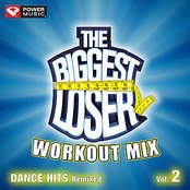 The Biggest Loser Workout Mix - Dance Hits Remixed Vol. 2 [60 Minute Non-Stop Workout Mix (130-135)]