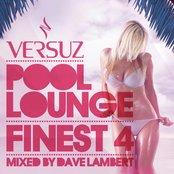 Versuz Pool Lounge 2011 mixed by Dave Lambert