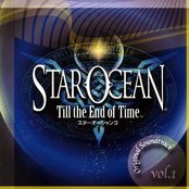 Star Ocean: Till the End of Time, Volume 1