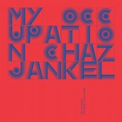 'My Occupation' The Music Of Chaz Jankel