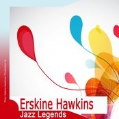 Jazz Legends: Erskine Hawkins