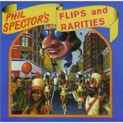 Phil Spector's Flips and Rarities