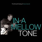 In a Mellow Tone - The Smooth Swing of Kenny Burrell