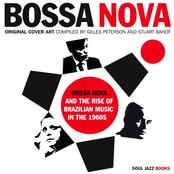 album BOSSA NOVA and the Rise of Brazilian Music in the 1960s by Roberto Menescal
