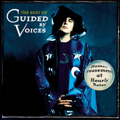 album The Best of Guided By Voices: Human Amusements At Hourly Rates by Guided by Voices