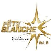 Fete Blanche Vol. 5