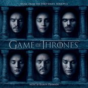 Game of Thrones: Season 6 (Music from the HBO® Series)