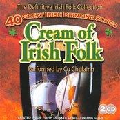 Cream Of Irish Folk - 40 Great Irish Drinking Songs