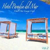 Hotel Paradise del Mar, Vol.2 (Chill Out Lounge Café At Ibiza Costes Buddha Sunset Bar Club)