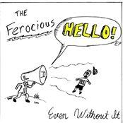 The Ferocious Hello EP