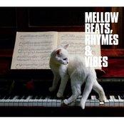 Mellow Beats, Rhymes & Vibes