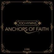 100 Hymns - Anchors of Faith