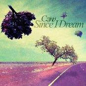 Since I Dream