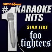 Drew's Famous # 1 Karaoke Hits: Sing like The Foo Fighters
