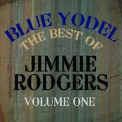 Blue Yodel - The Best Of Jimmie Rodgers Vol 1