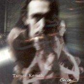TAMER KEMAH  - GUZ