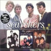 The Searchers: The Pye Anthology 1963 - 1967
