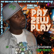 Pay 2ew Play: The Mixtape Scandal Continues hosted by DJ Bedtyme 357